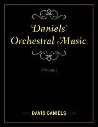 Book cover: Daniels' Orchestral Music by David Daniels
